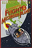 The Wonderful Flight to the Mushroom Planet - book cover picture