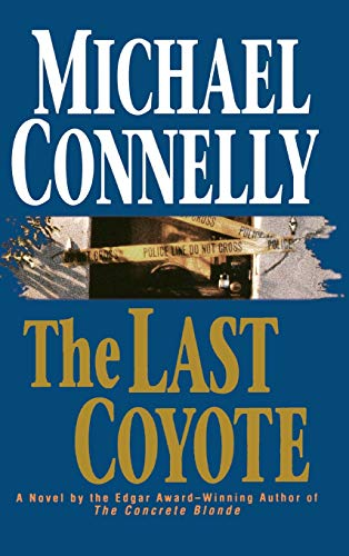 The Last Coyote, Connelly, Michael
