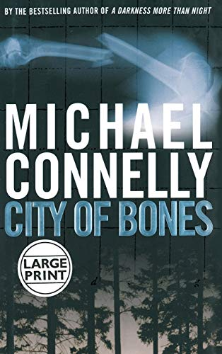 City of Bones (A Harry Bosch Novel), Connelly, Michael