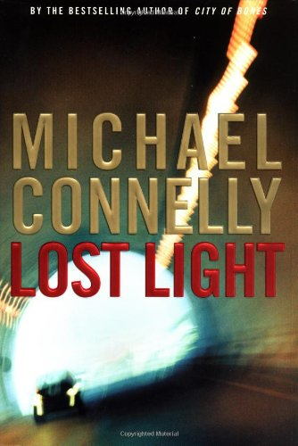 Lost Light, Connelly, Michael