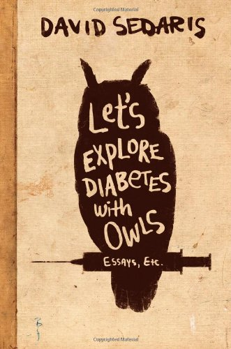 Let's Explore Diabetes with Owls, Sedaris, David