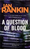 A Question of Blood : An Inspector Rebus Novel (Inspector Rebus Mysteries (Paperback)) - book cover picture