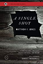 A Single Shot by Matthew F. Jones