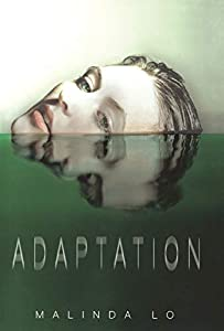 "BOOK TRAILER: ""Adaptation"" by Malinda Lo"