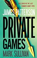 Private Games by James Patterson�and Mark Sullivan