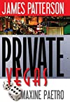 Private Vegas by James Patterson and Maxine Paetro