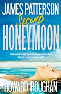 Second Honeymoon by James Patterson�and Howard Roughan
