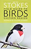 The New Stokes Field Guide to Birds