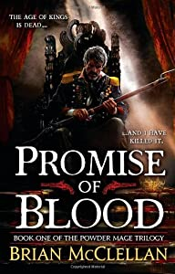 BOOK REVIEW: Promise of Blood by Brian McClellan