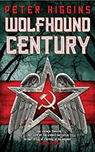 "Cover & Synopsis: ""Wolfhound Century"" by Peter Higgins"