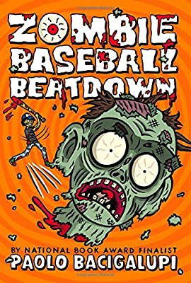 "Coming Soon: ""Zombie Baseball Beatdown"" by Paolo Bacigalupi"
