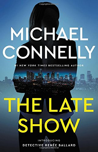 The late show / Michael Connelly