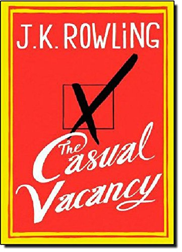 The Casual Vacancy, Rowling, J.K.