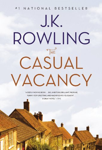 The Casual Vacancy, Rowling, J. K.