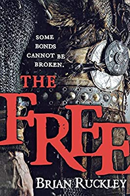 Cover & Synopsis: THE FREE by Brian Ruckley