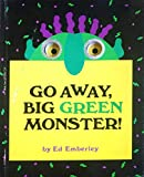 Go Away, Big Green Monster! - book cover picture