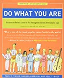 Do What You Are: Discover the Perfect Career for You Through the Secrets of Personality Type