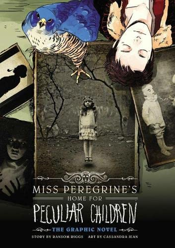 Miss Peregrines Home for Peculiar Children: The Graphic Novel cover