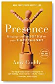 Cover of Presence: Bringing Your Boldest Self to Your Biggest Challenges