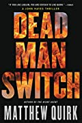 Dead Man Switch by Matthew Quirk