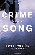 Crime Song by David Swinson