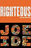 Righteous (An IQ Novel), Ide, Joe