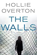 The Walls by Hollie Overton