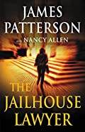 The Jailhouse Lawyer by James Patterson and Nancy Allen