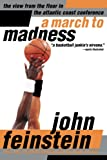 A March to Madness : A View from the Floor in the Atlantic Coast Conference - book cover picture