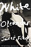White Oleander : A Novel (Oprah's Book Club) - book cover picture