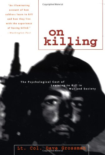 On Killing : Psychological Cost of Learning to Kill