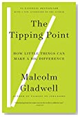 Cover of The Tipping Point: How Little Things Can Make a Big Difference