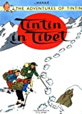 Tintin in Tibet (The Adventures of Tintin)/Herge