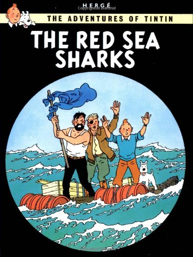 Red Sea Sharks (Adventures of Tintin Series)