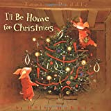 Toot & Puddle: I'll Be Home for Christmas (Toot and Puddle)