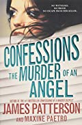 The Murder of an Angel by James Patterson and Maxine Paetro
