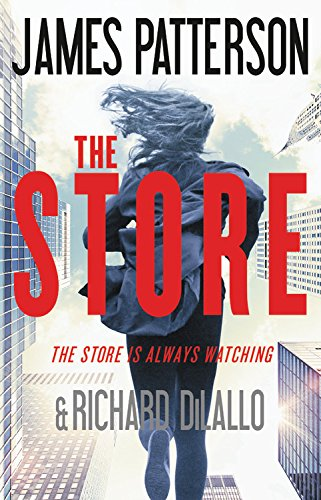 The Store / James Patterson and Richard DiLallo.