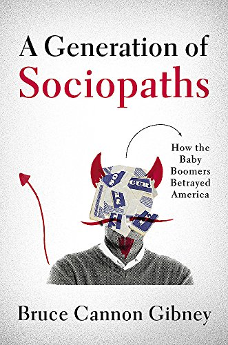A Generation of Sociopaths Book Cover Picture