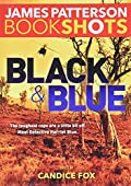Black & Blue by James Patterson with Candice Fox