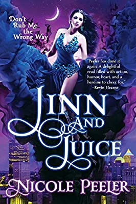 Cover & Synopsis: JINN AND JUICE by Nicole Peeler