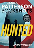 Hunted by James Patterson with Andrew Holmes