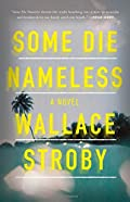 Some Die Nameless by Wallace Stroby