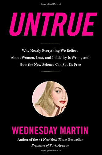 Untrue  by Wednesday Martin