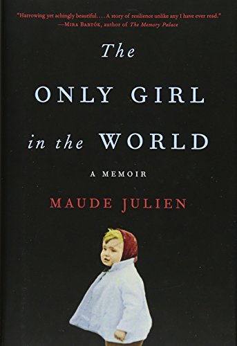 The Only Girl in the World by Maude Julien