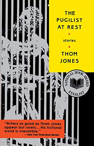 The Pugilist at Rest: Stories