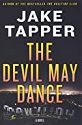 The Devil May Dance by Jake Tapper