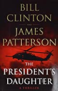 The President's Daughter by James Patterson and Bill Clinton