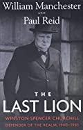 The Last Lion: Winston Spencer Churchill, Defender of the Realm, 1940-1965