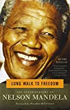 Book Cover: A Long Walk To Freedom By Nelson Mandela