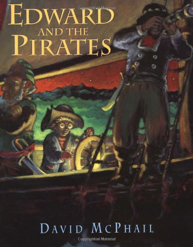 Edward and the Pirates, McPhail, David